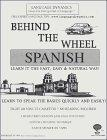 Behind The Wheel Spanish For Your Car / 8 One Hour Audiocassette Tapes / Complete Learning Guide and Tape Script