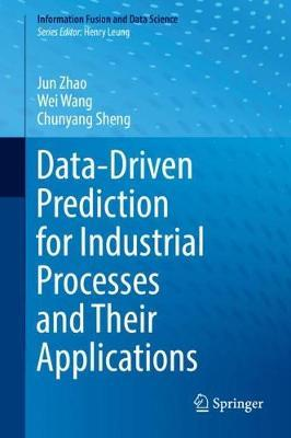 Data-driven Prediction for Industrial Processes and Their Applications