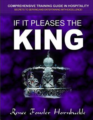 If It Pleases the King
