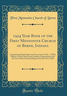 1924 Year Book of the First Mennonite Church of Berne, Indiana