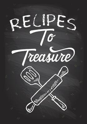 Recipes to Treasure ...