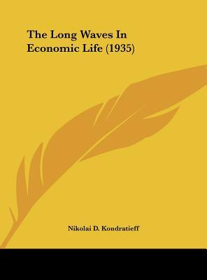 The Long Waves in Economic Life (1935)
