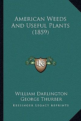 American Weeds and Useful Plants (1859)