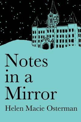 Notes in a Mirror