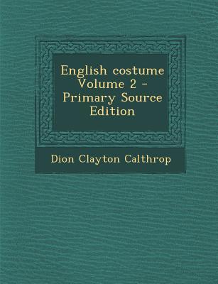 English Costume Volume 2