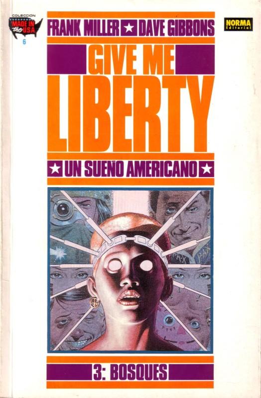 Give Me Liberty #3