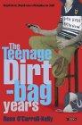 The Teenage Dirtbag ...