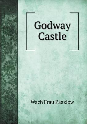 Godway Castle