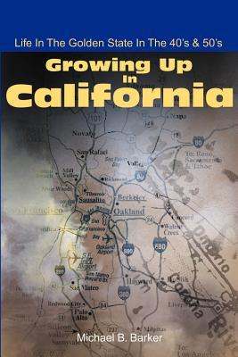 Growing Up in California