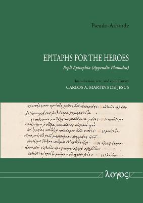 Pseudo-aristotle - Epitaphs for the Heroes