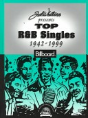 Joel Whitburn presents top R and B singles, 1942-1999