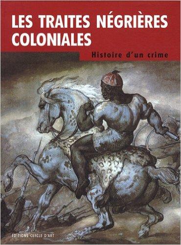 Les traites négrières coloniales