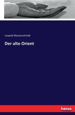 Der alte Orient