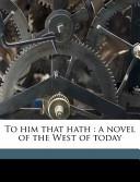 To Him That Hath