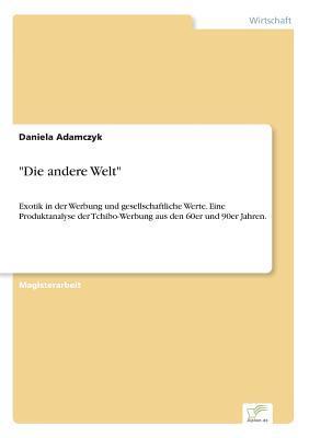 """""""Die andere Welt"""""""