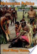 Melanesian Politics