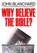 Why Believe the Bibl...