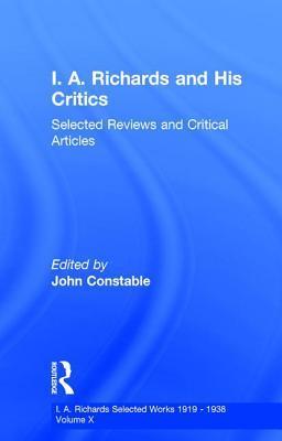 I A Richards & His Critics V10