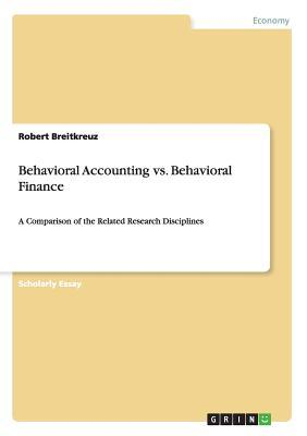 Behavioral Accounting vs. Behavioral Finance