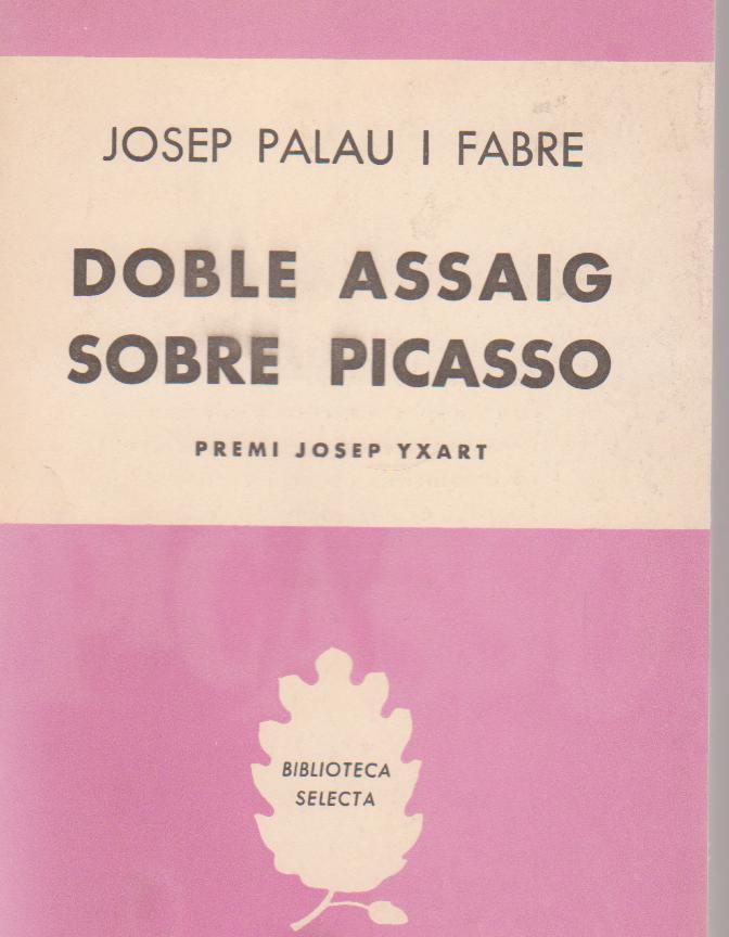 Doble assaig sobre Picasso