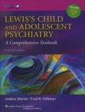 Lewis' Child and Adolescent Psychiatry