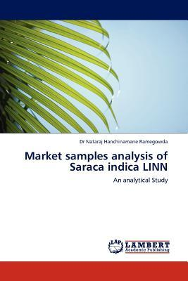 Market samples analysis of  Saraca indica LINN