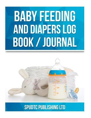 Baby Feeding and Diapers Log Book