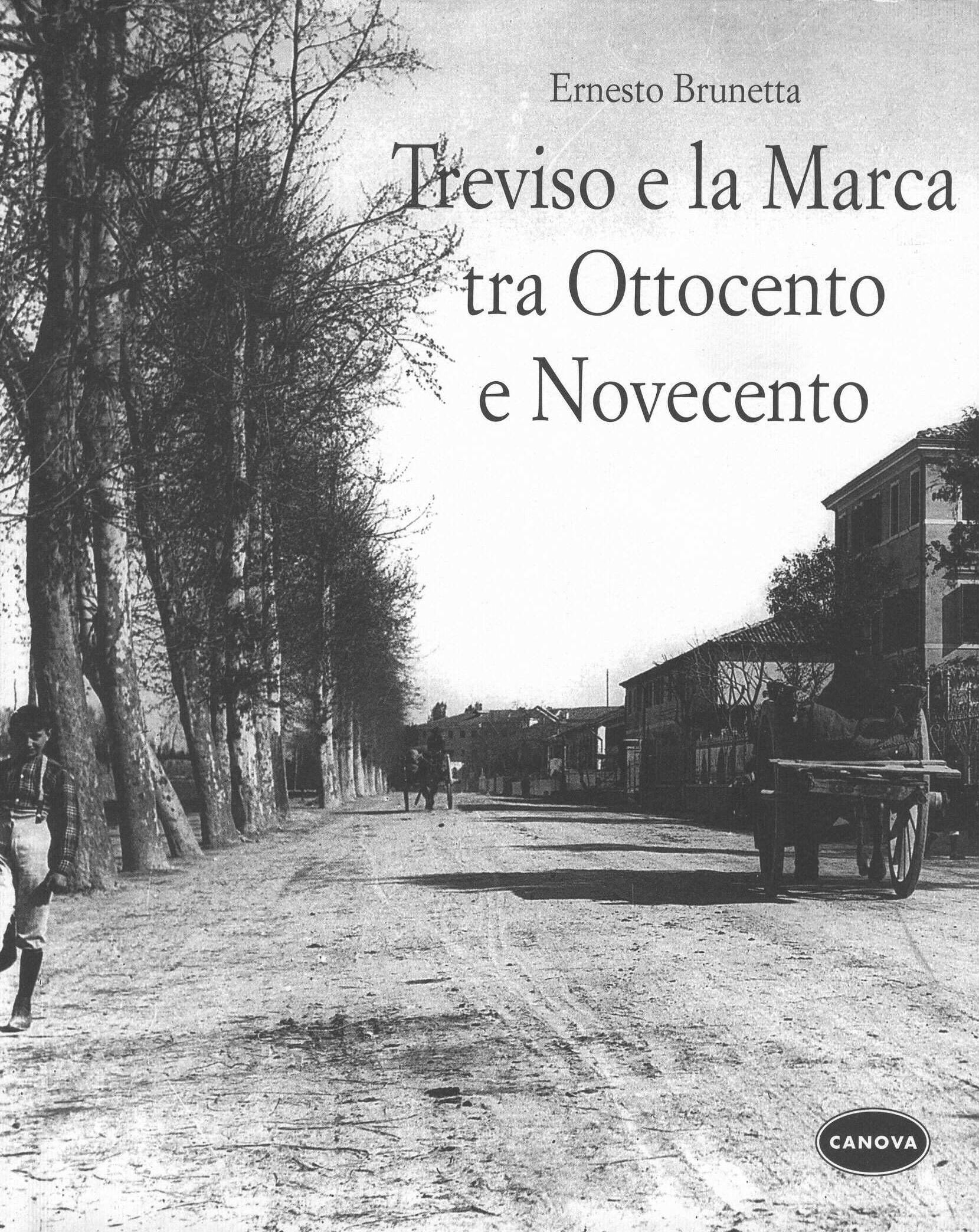 Treviso e la Marca tra Ottocento e Novecento