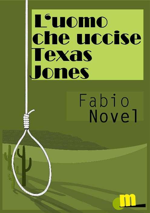 L'uomo che uccise Texas Jones