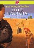 Titus Flaminius, Tome 2