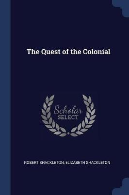 The Quest of the Colonial