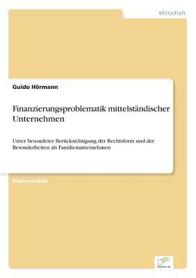 Finanzierungsproblematik mittelständischer Unternehmen