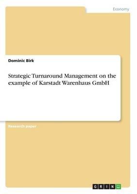 Strategic Turnaround Management on the example of Karstadt Warenhaus GmbH