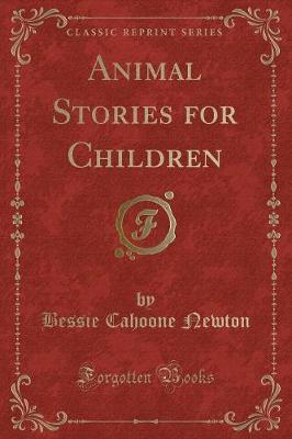Animal Stories for Children (Classic Reprint)