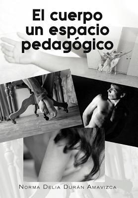 El cuerpo un espacio pedagógico