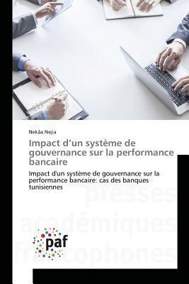 Impact d'un Systeme de Gouvernance Sur la Performance Bancaire