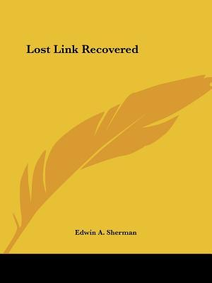 The Lost Link Recovered