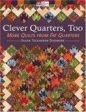 Clever Quarters, Too