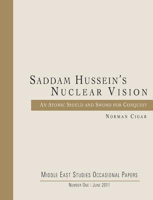 Saddam Hussein's Nuclear Vision