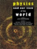 Physics and Our View of the World