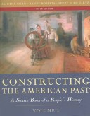 Constructing the American Past: v. 1