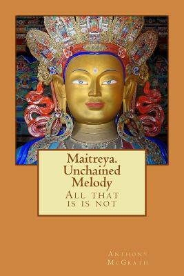 Maitreya. Unchained Melody