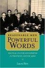 Reasonable Men, Powerful Words