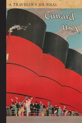 Cunard Ocean Liners- a Traveler's Journal