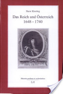 Das Reich und Österreich 1648-1740