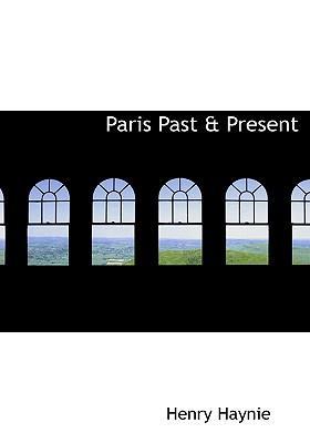 Paris Past & Present
