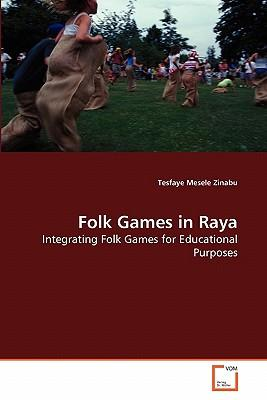 Folk Games in Raya