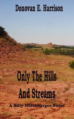 Only the Hills and Streams
