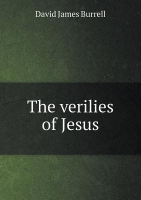 The Verilies of Jesus