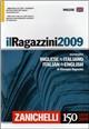 Il Ragazzini 2009. Dizionario inglese-italiano, italiano-inglese